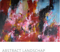 ABSTRACT LANDSCHAP